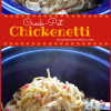 Chickenetti Crockpot Recipe