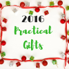 2016 Practical Holiday Gifts