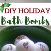 DIY Holiday Bath Bombs