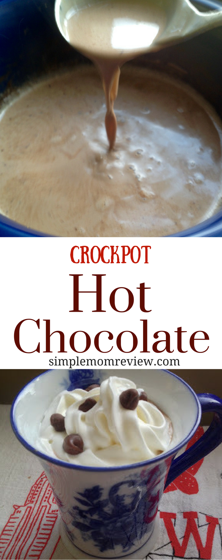 Creamy Crockpot Hot Chocolate - Simple Mom Review
