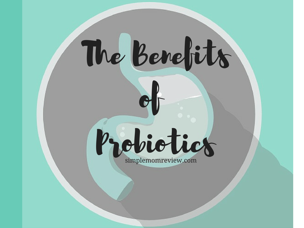 The Benefits of Probiotics