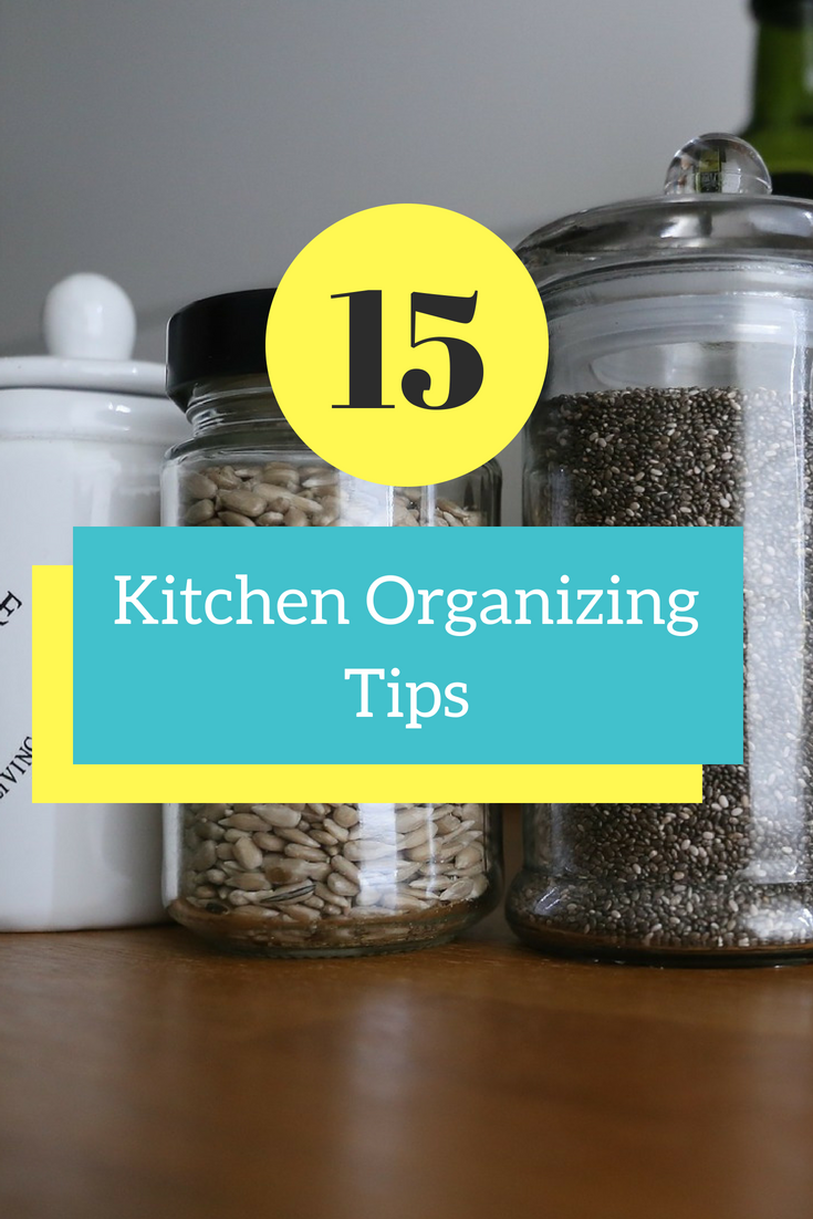 15 Tips to Organize Your Kitchen - Simple Mom Review