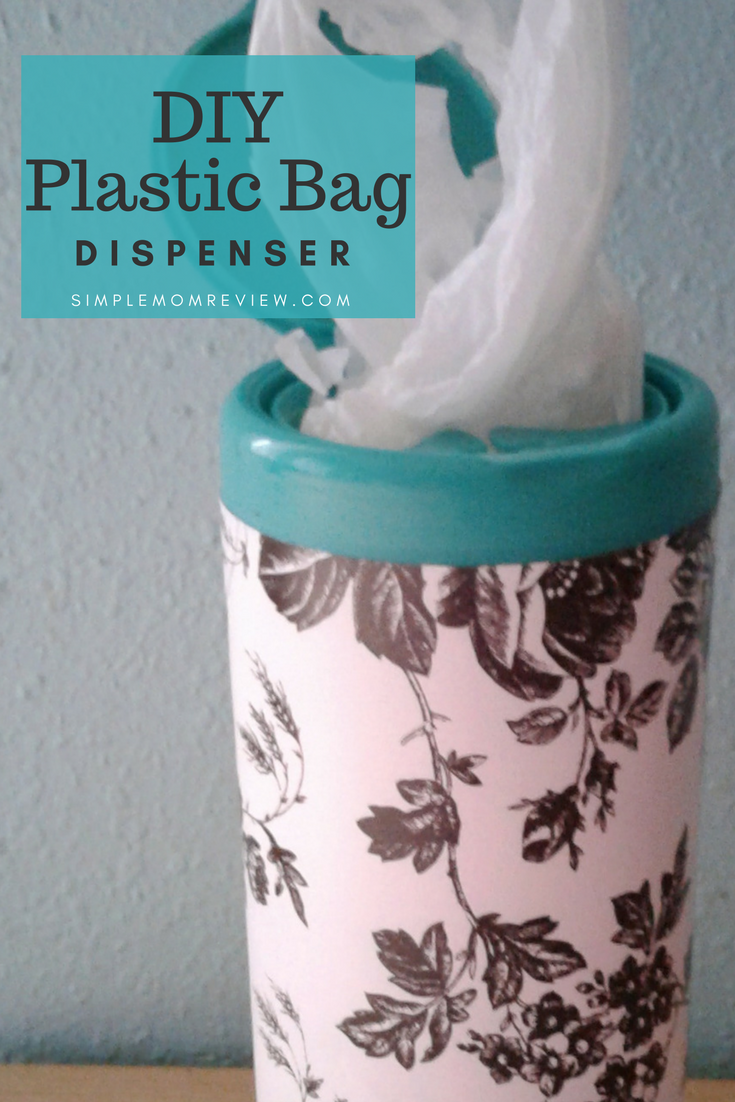 Easy Diy Plastic Bag Dispenser Simple Mom Review
